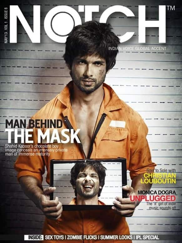 Shahid Kapoor on the cover of the May 2013 issue of Notch.