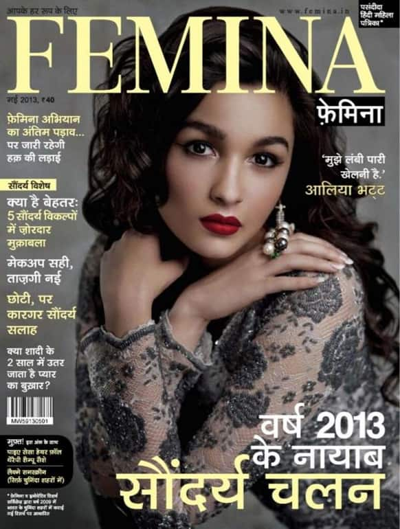 Alia Bhatt graces the cover of the May 2013 edition of Femina (Hindi).