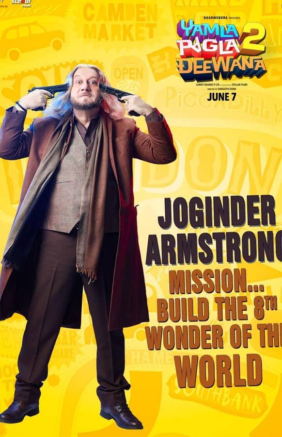 Meet Joginder Armstrong from 'Yamla Pagla Deewana 2'.