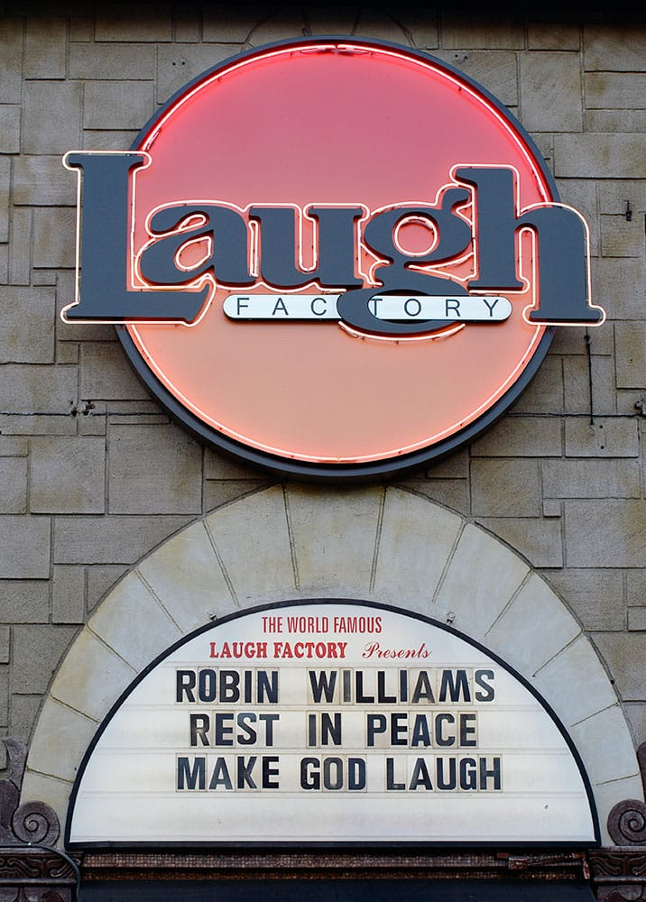 The marquee of the Laugh Factory shows a message in memory of actor/comedian Robin Williams in the Hollywood district of Los Angeles.