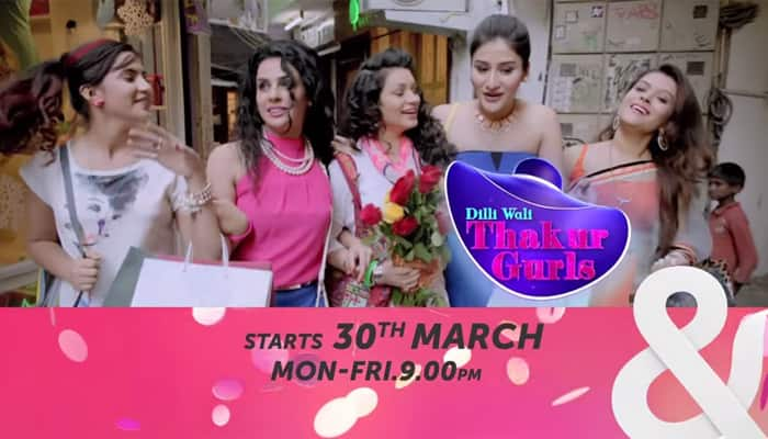 'Dilli Wali Thakur Gurls' mirrors society, say actors
