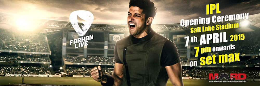 Farhan Akhtar ‏:- Kolkata..!! See you at the opening night of IPLt20. Be there... & if you're wondering how... -twitter