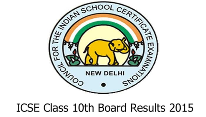 CISCE Board ICSE 10th Results 2015: CISCE.org ICSE class 10 th X exam results 2015 to be declared today at 11:30 AM