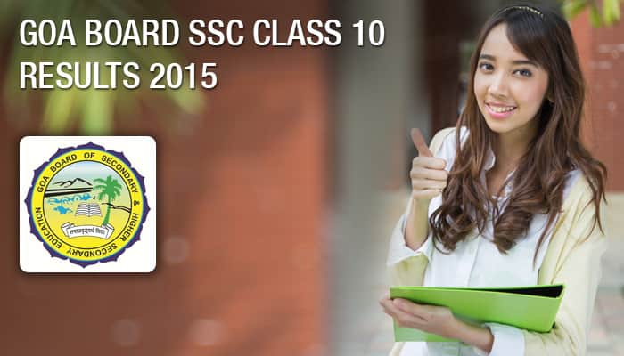 GBSHSE (gbshse.gov.in) SSC 10th Results 2015: Goa Board (goaresults.nic.in) Class 10 results 2015 to be declared today