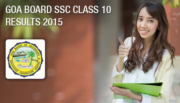 GBSHSE (gbshse.gov.in) SSC 10th Results 2015: Goa Board (goaresults.nic.in) Class 10 results 2015 declared