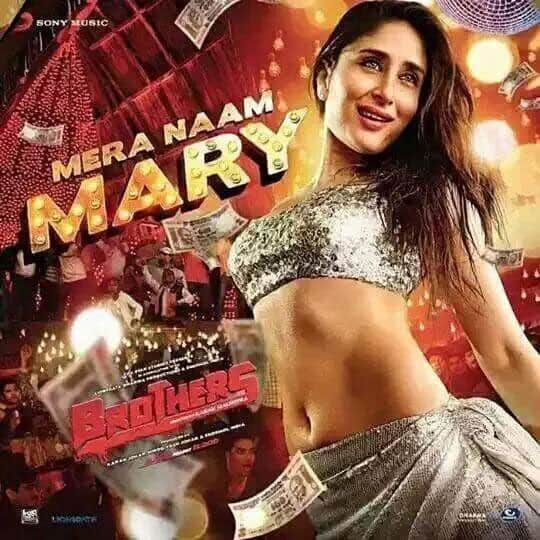 First look of Kareena Kapoor in the song Mera Naam Mary of @Brothers2015 -twitter