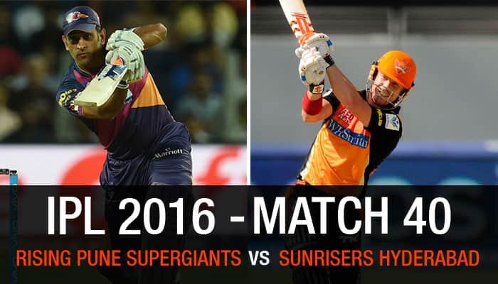 Indian Premier League 2016, Match 40: Rising Pune Supergiants vs Sunrisers Hyderabad — As it happened...