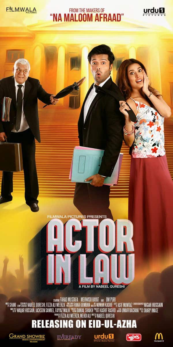 Here's the first look poster of #ActorInLaw. Film stars Fahad Mustafa, Mehwish Hayat and Om Puri. - Twitter@taran_adarsh