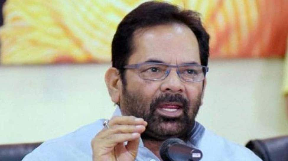 Modi government will have to do a lot more to win over Muslims: Mukhtar Abbas Naqvi