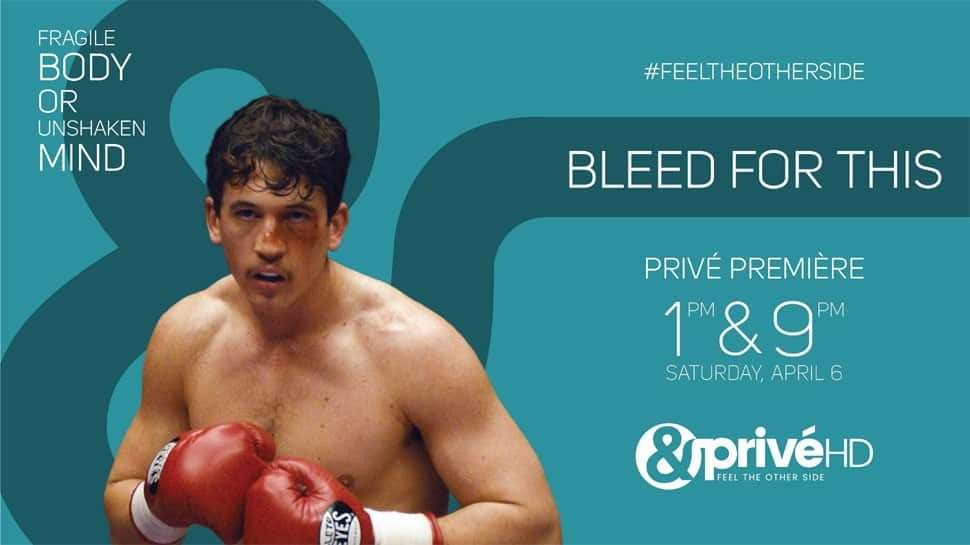 Zee English cluster sets tone for weekend with 'Bleed For This' on &PrivéHD and 'Another Kind Of Wedding' on &flix