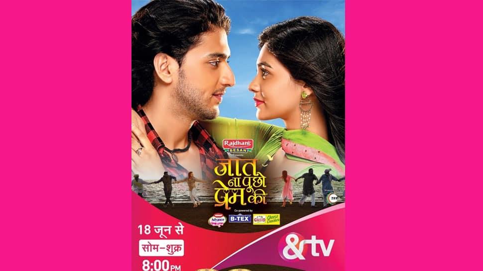 &TV presents Sairat's first television adaptation 'Jaat Na Poocho Prem Ki' highlighting inter-caste love