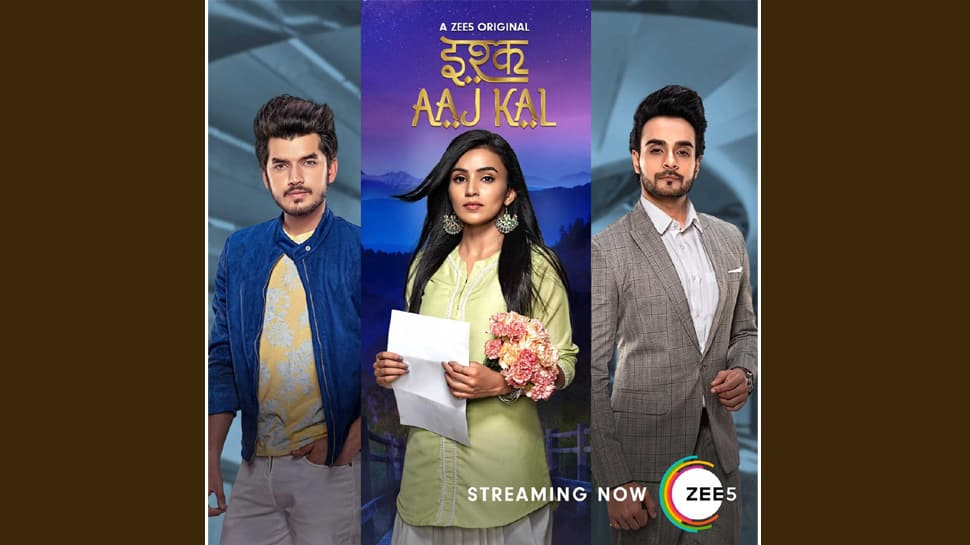 ZEE5 premieres Ishq Aaj Kal, a first of its kind television spin-off on OTT