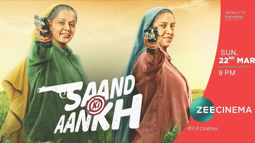 Watch the World Television Premiere of 'Saand Ki Aankh' only on Zee Cinema on March 22