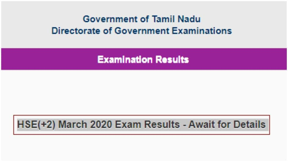 Tamil Nadu HSE(+2) exam results 2020 not yet out; 'Await for Details' says, official website tnresults.nic.in