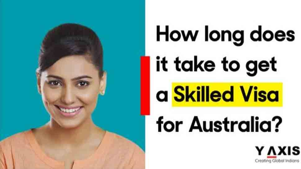 How long does it take to get a Skilled Visa for Australia?