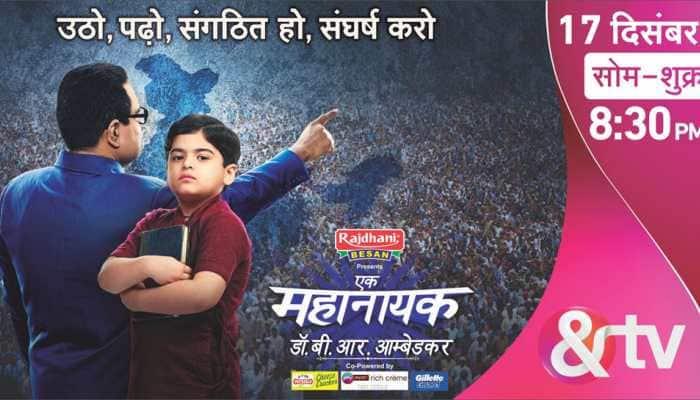 &TV presents life story of Babasaheb - 'Ek Mahanayak – Dr BR Ambedkar'