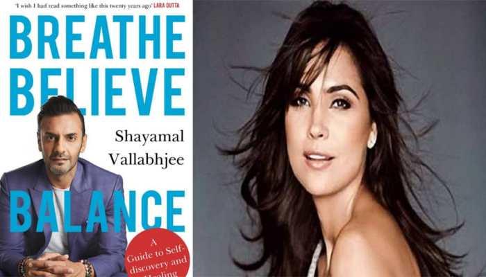 Lara Dutta backs 'Breathe Believe Balance' book by life coach Shayamal Vallabhjee