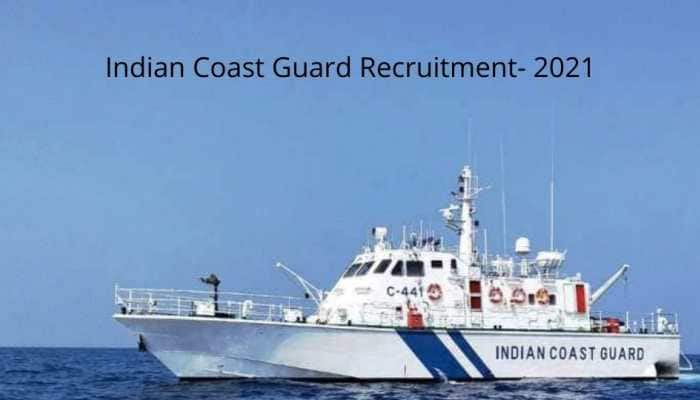 Indian Coast Guard Recruitment 2021: Know eligibility, last date and other details