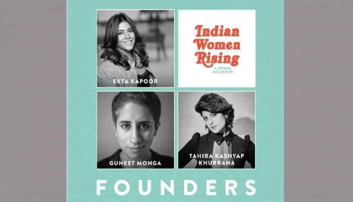 Ekta Kapoor, Guneet Monga and Tahira Kashyap Khurrana launch Indian Women Rising - a cinema collective